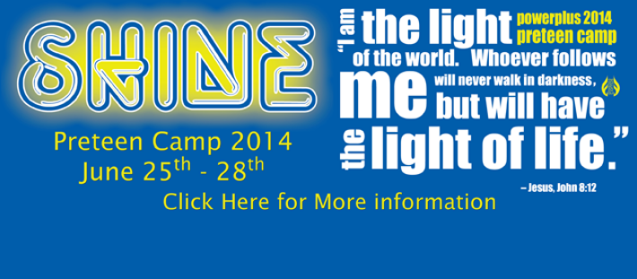 Preteen Camp 2014 - North Campus - June 25-28