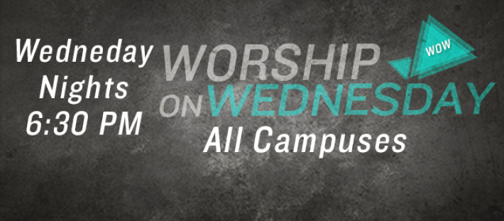 Worship on Wednesday - All Campuses