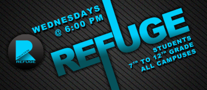 Refuge - Students 7th-12th Grade