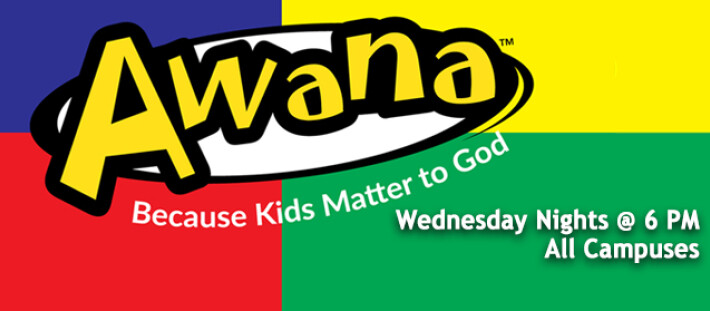 AWANA - Wednesdays @ 6 PM