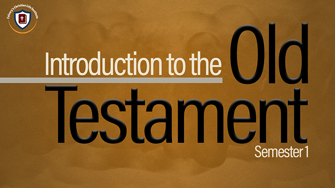CLI - Introduction to the Old Testament I