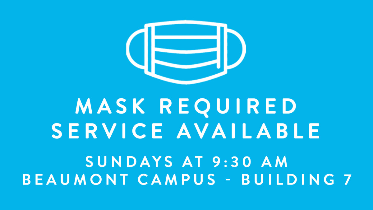 Mask Required Service-Beaumont Campus